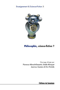 Couverture de Philosophie, science-fiction ?