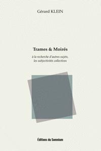 Trames & Moirés