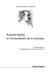 Couverture de Rudyard Kipling et l'enchantement de la technique